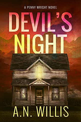 Devil's Night: The Haunting of Eden (Penny Wright Book 1) by A.N. Willis