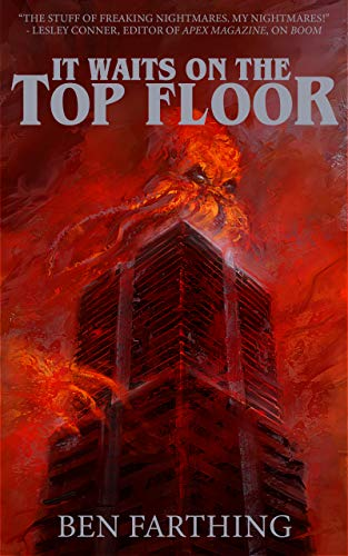 It Waits on the Top Floor by Ben Farthing