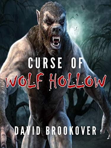 Curse of Wolf Hollow by David Brookover