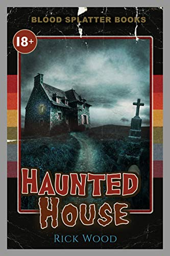 Haunted House by Rick Wood